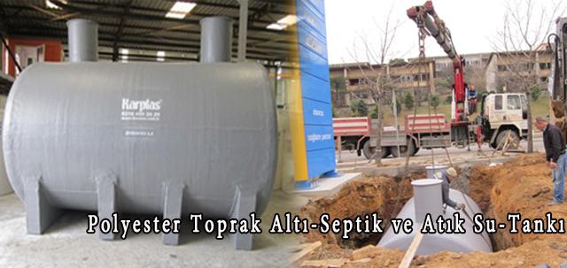 POLYESTER TTOPRAK ALTI-SEPTİK ve ATIK SU-TANKI